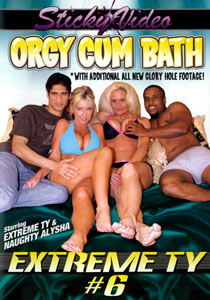 Extreme Ty -006 Orgy Cum Bath Front